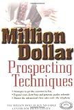 Million Dollar Prospecting Techniques