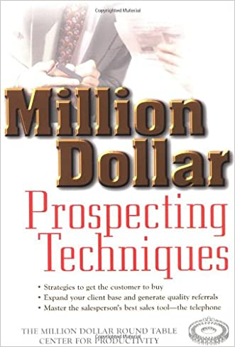 Million Dollar Prospecting Techniques