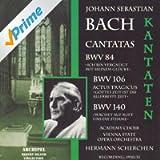 Johann Sebastian Bach : Kantaten BWV 84, 106 & 140 (Cantatas Recording 1950-1951)