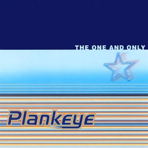 Plankeye - One and Only - Zortam Music