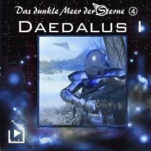 Daedalus. Teil 1 (Das dunkle Meer der Sterne 4) Hörspiel