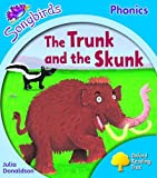 Oxford Reading Tree: Stage 3: Songbirds: the Trunk and the Skunk