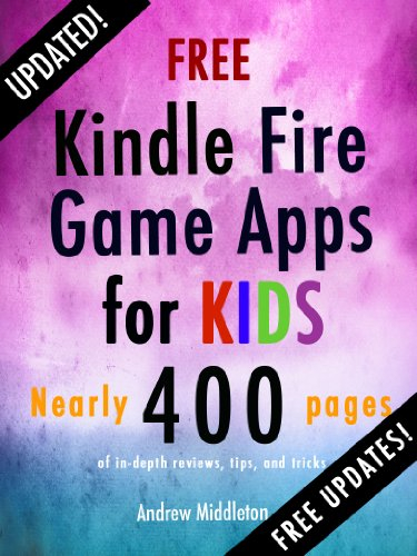 Free Kindle Fire Game Apps For Kids (Free Kindle Fire Apps That Don't Suck Book 4) (Amazon Kindle Kids Apps compare prices)