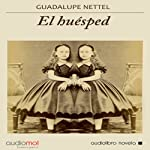 El huésped [The Host] | Guadalupe Nettel