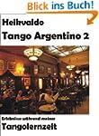 Heikvaldo: Tango Argentino 2