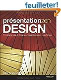 Pr�sentation Zen DESIGN: Principes simples de design pour des pr�sentations plus efficaces