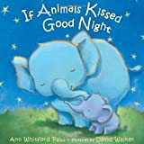If-Animals-Kissed-Good-Night