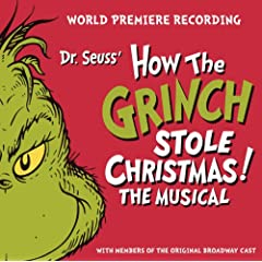 Dr. Seuss' How The Grinch Stole Christmas! The Musical [+digital booklet]
