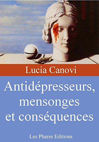 Couverture du livre Antidépresseurs, mensonges et conséquences (Marre de la vie ? t. 8)