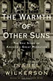 ISBN: 0679444327 - The Warmth of Other Suns: The Epic Story of America's Great Migration