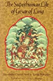 img - for Superhuman Life of Gesar of Ling book / textbook / text book