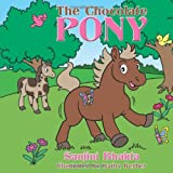 The Chocolate Ponyby Sanjini Bhakta