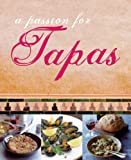 LOVE FOOD A Passion for Tapas