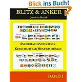 Blitz & Anker, Band 1: Informationstechnik - Geschichte und Hintergründe
