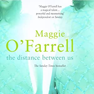 The Distance Between Us | [Maggie O'Farrell]