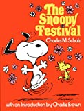 The Snoopy Festival (0030131618) by Schulz, Charles M.
