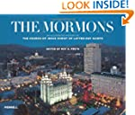 The Mormons: An Illustrated History o...