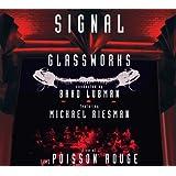 Glassworks - Signal Live at Le Poisson Rouge