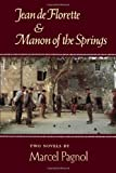img - for Jean de Florette & Manon of the Springs book / textbook / text book