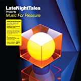 Groove Armada Late Night Tales presents Music For Pleasure (selected and mixed by Groove Armadas Tom Findlay) (Bonus One CD) [VINYL]