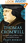 Thomas Cromwell: The Untold Story of...