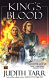 King's Blood (William the Conquerer #2) (William the Conqueror) (0451461363) by Tarr, Judith