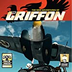 The New Adventures of the Griffon | Van Allen Plexico,Chuck Miller,Don Thomas,S. E. Dogaru,Phil Bledsoe,R. P. Steeves