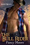 The Bull Rider (Rodeo Nights 3)