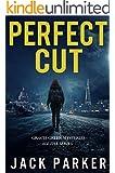 Perfect Cut: Sudden Anger / Accidentally on Purpose / Dead Secret