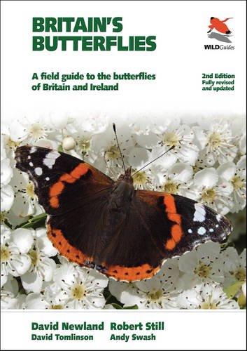 Britain's Butterflies: A Field Guide to the Butterflies of Britain and Ireland (Second edition, fully revised and updated) (Britain's Wildlife)