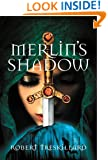 Merlin's Shadow (The Merlin Spiral)