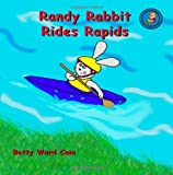 Randy Rabbit Rides Rapids: 22