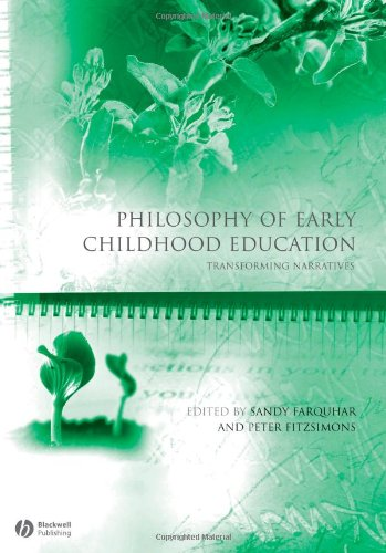Philosophy of Early Childhood Education: Transforming Narratives