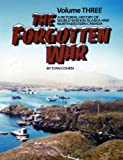 The Forgotten War: A Pictorial History of World War II in Alaska and Northwestern Canada, Vol. 3 (0929521307) by Stan Cohen