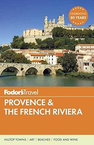 Fodor's Provence & the French Riviera (Full-color Travel Guide)