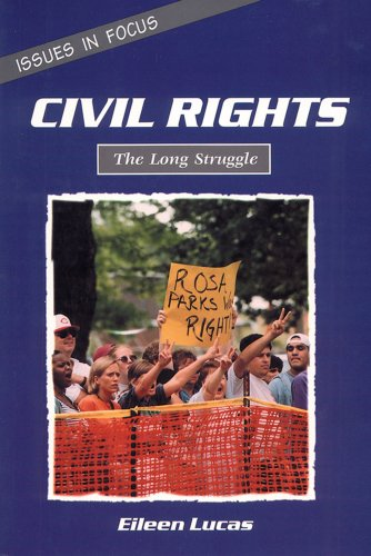 Civil Rights: The Long Struggle (Issues in Focus)