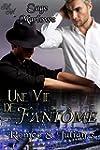 Une Vie de Fant�me (Romeo & Julian t. 3)