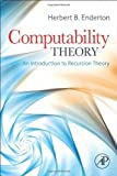 img - for Computability Theory: An Introduction to Recursion Theory by Herbert B. Enderton (2010-12-16) book / textbook / text book