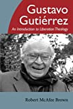 img - for Gustavo Gutierrez: An Introduction to Liberation Theology book / textbook / text book