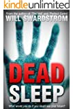 Dead Sleep (Dead Sleep Trilogy Book 1)