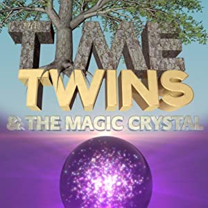 The Time Twins & the Magic Crystal Audiobook