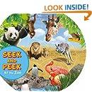 Seek and Peek: At The Zoo (Seek & Peek)