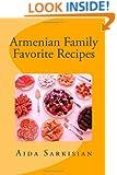 Armenian Family Favorite Recipes