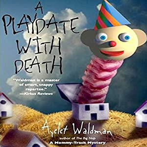 A Playdate with Death Audiobook