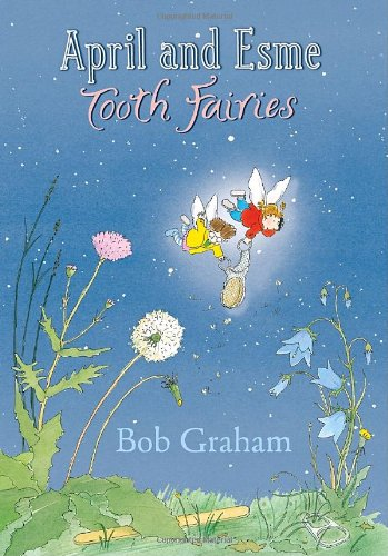 April and Esme: Tooth Fairies