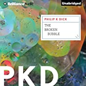 The Broken Bubble | [Philip K. Dick]