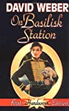 On Basilisk Station (Honor Harrington #1) (067157793X) by David Weber
