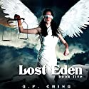 Lost Eden: The Soulkeepers Series, Book 5 (       UNABRIDGED) by G. P. Ching Narrated by Jeffrey Kafer