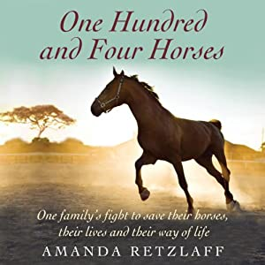 One Hundred and Four Horses | [Mandy Retzlaff]