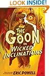 The Goon: Volume 5: Wicked Inclinatio...